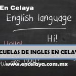 Escuelas de Ingles en Celaya