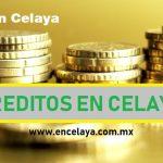 Creditos en Celaya